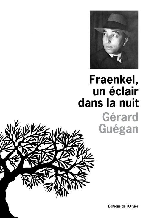 Fraenkel, Un Eclair Dans La Nuit