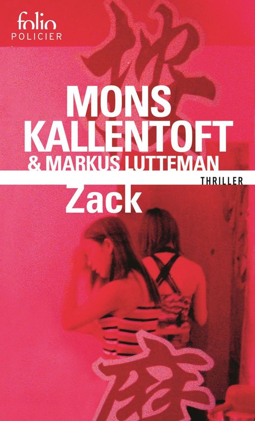 Mons Kallentoft Zack (Tome 1)