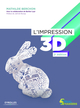 Impression 3d (2e �dition)