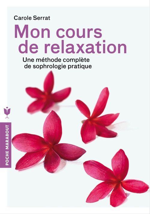 Carole Serrat Mon cours de relaxation
