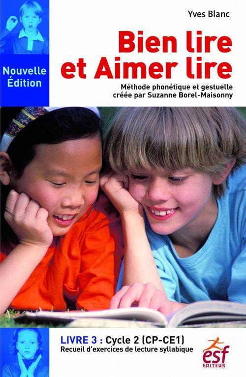 Yves BLANC Bien lire et aimer lire - Livre 3