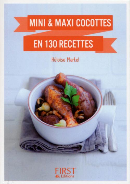 Petit Livre de - Mini et maxi cocottes en 130 recettes