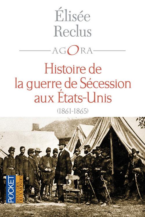 Elisée RECLUS Histoire de la Guerre de Sécession aux Etats-Unis (1861-1865)