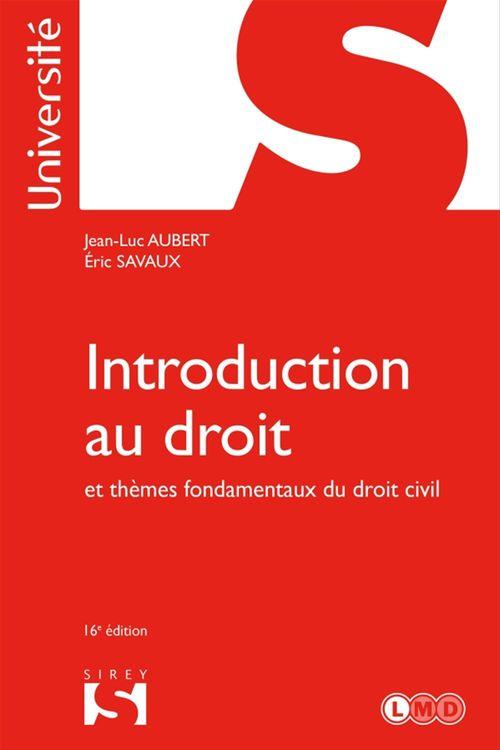 Jean-Luc Aubert Introduction au droit et thèmes fondamentaux du droit civil