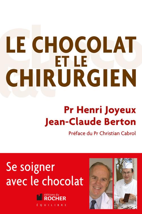 Jean-Claude Berton Le chocolat et le chirurgien