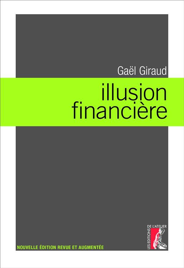 Gaël Giraud Illusion financière
