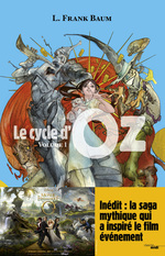 Le cycle d'Oz - Tome 1