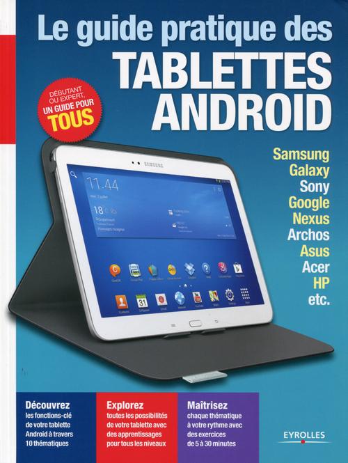 Yann Garrett Le guide pratique des tablettes Android