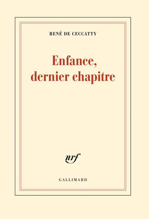 René de Ceccatty Enfance, dernier chapitre