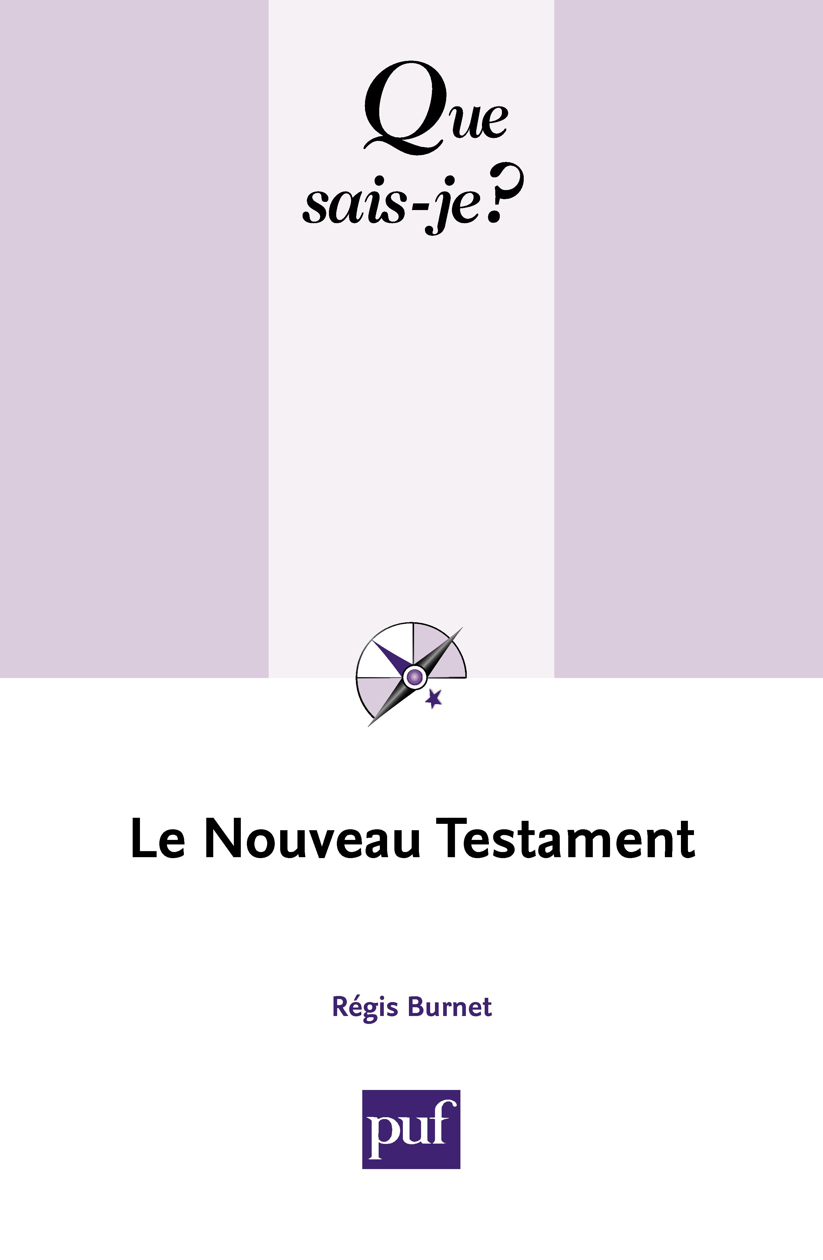 Régis Burnet Le Nouveau Testament