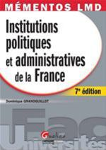 Institutions politiques et administratives de la France (7e �dition)