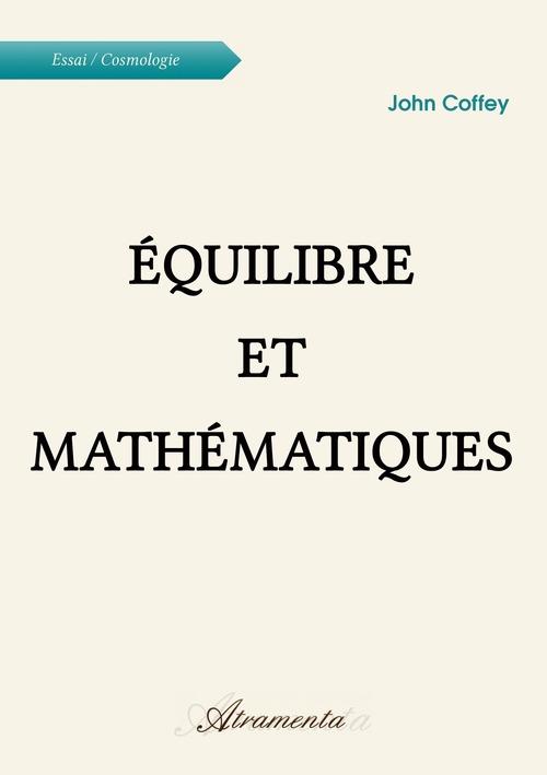 John Coffey Équilibre et Mathématiques