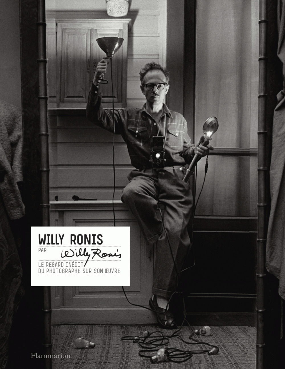 Willy Ronis par Willy Ronis