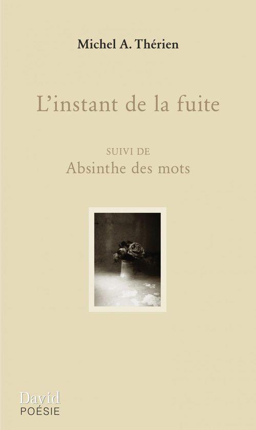 Michel A. Thérien L´instant de la fuite