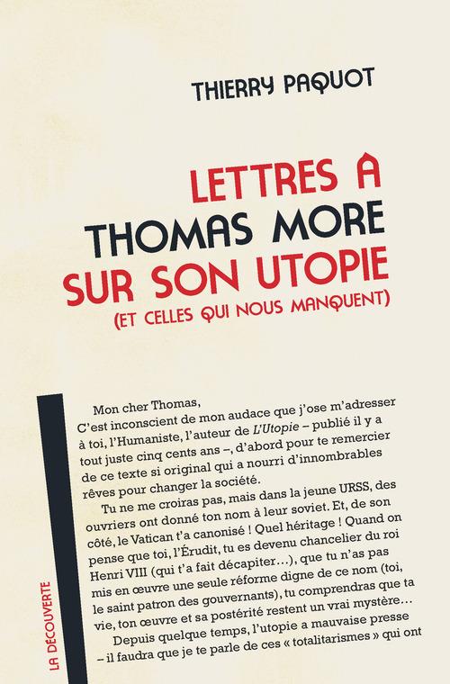 Thierry PAQUOT Lettres à Thomas More sur son utopie (et celles qui nous manquent)