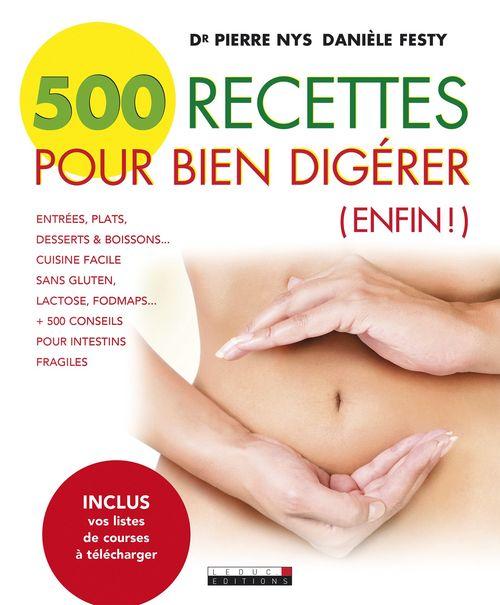 Danièle Festy 500 recettes pour bien digérer
