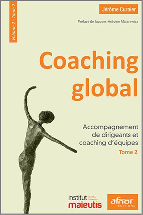 Coaching global - Volume 2 - Tome 2