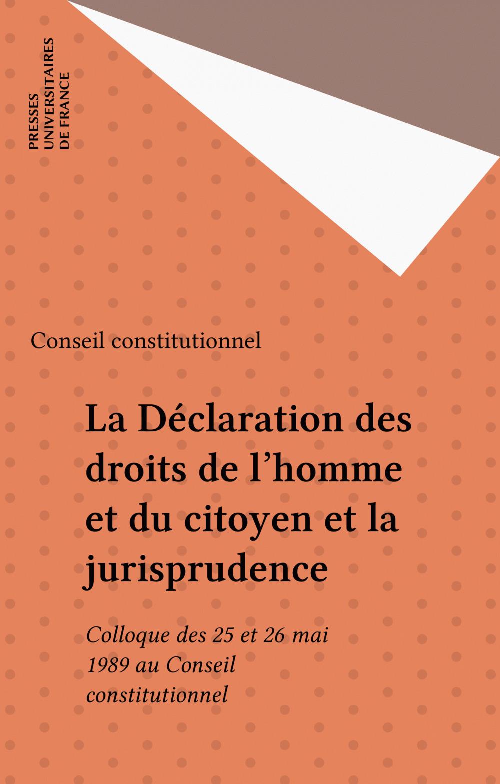 La Déclaration des droits de l'homme et du citoyen et la jurisprudence