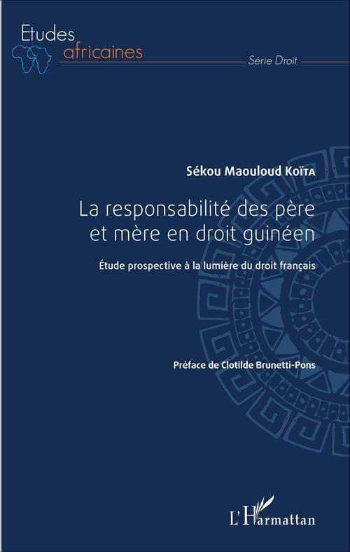 Sékou Maouloud Koïta La responsabilité des père et mère en droit guinéen