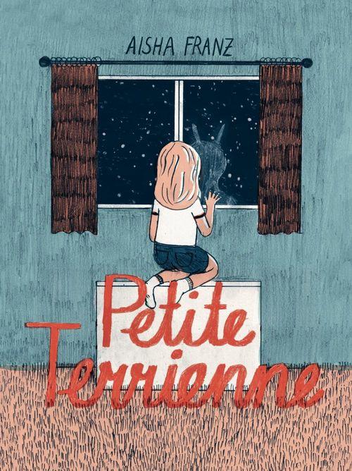 Aisha Franz Petite terrienne - Tome 1 - Petite terrienne