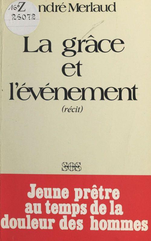 André Merlaud La grâce et l'événement