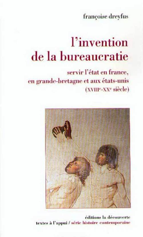 L'invention de la bureaucratie