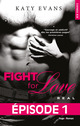 Fight for love t.1 ; real
