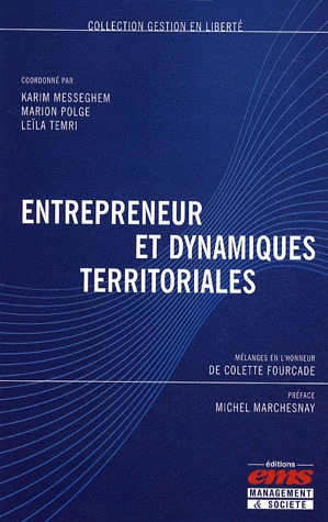 Karim MESSEGHEM Entrepreneur et dynamiques territoriales