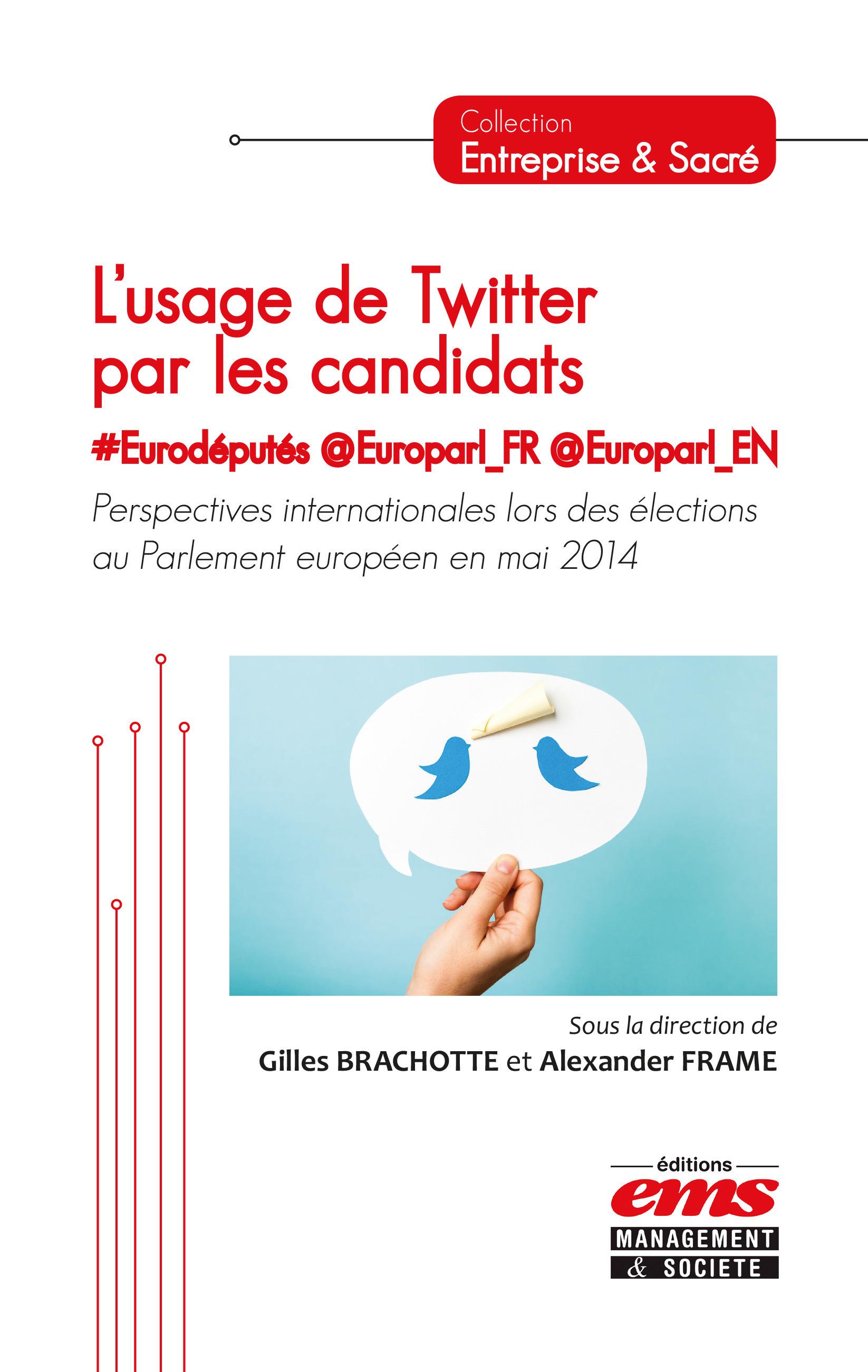 Alexander Frame L'usage de Twitter par les candidats #Eurodéputés @Europarl_FR @Europarl_EN
