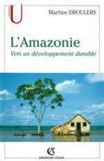 L'amazonie, vers un developpement durable