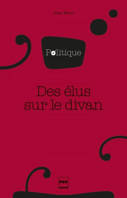 Alain Faure Des élus sur le divan