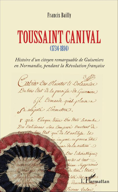 Francis Bailly Toussaint Canival