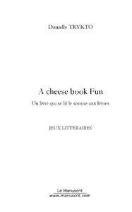 Danielle Trytko A cheese book fun