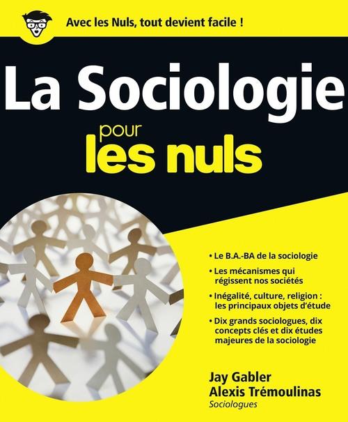 Jay GABLER La Sociologie Pour les Nuls