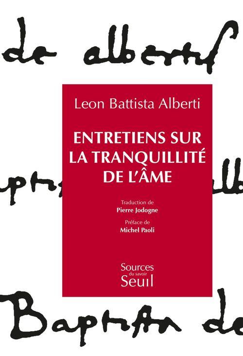 Leon Battista Alberti Entretiens sur la tranquillité de l'âme