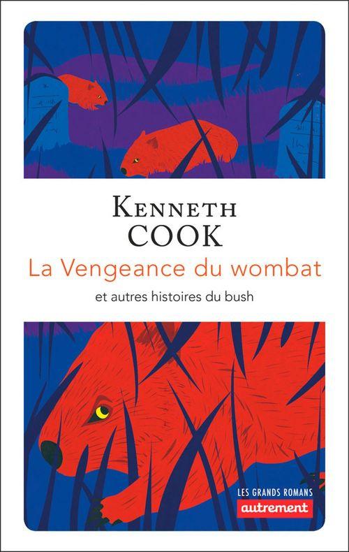 La vengeance du wombat et autres histoires du bush