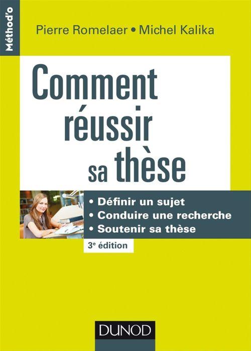 Michel Kalika Comment réussir sa thèse - 3e éd.