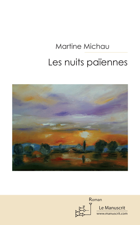 Martine Michau Les nuits païennes