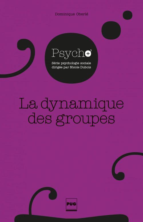 Dominique Oberlé La Dynamique des groupes