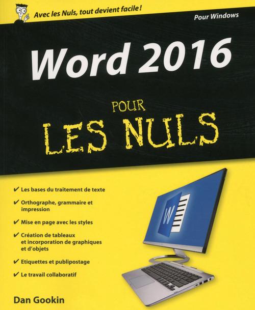 Dan GOOKIN Word 2016 Pour les Nuls
