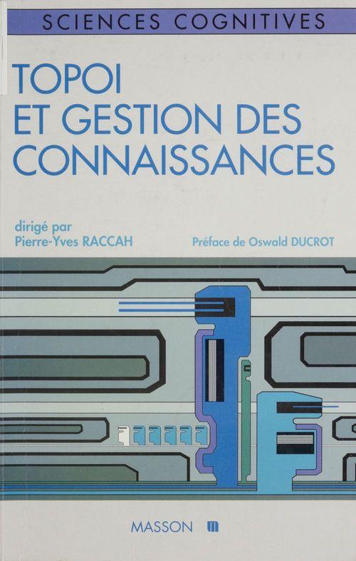 Pierre-Yves Raccah Topoï et gestion des connaissances