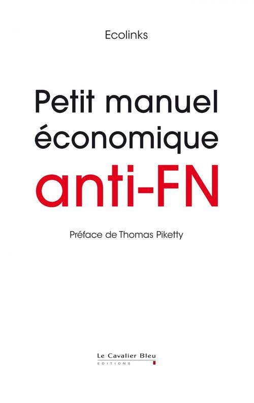 Ecolinks Petit Manuel économique anti-FN