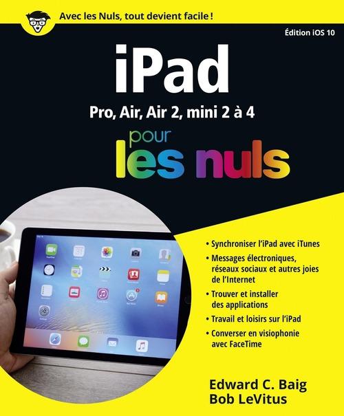 Bob LEVITUS IPad ed iOS 10 pour les Nuls