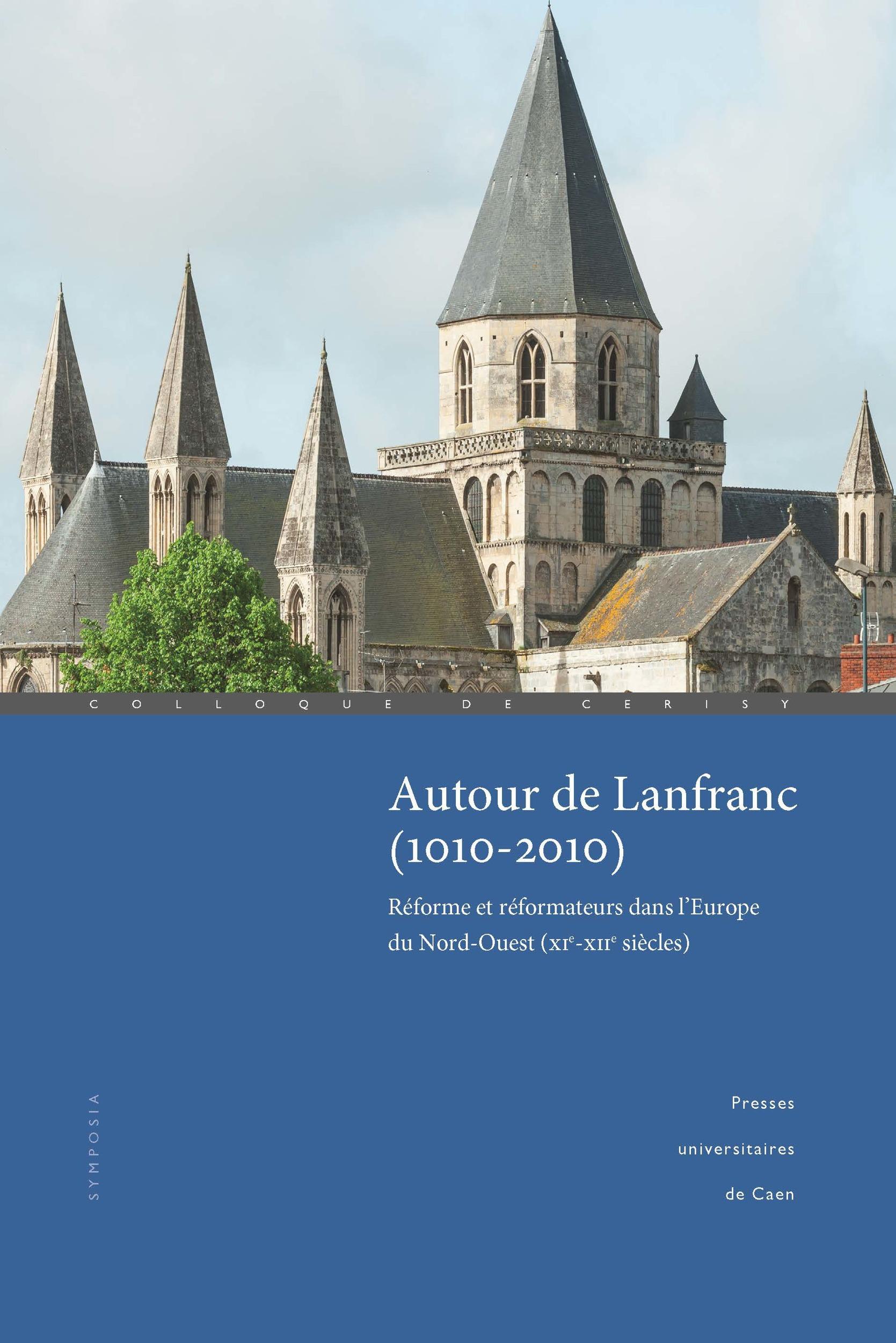 Véronique Gazeau Autour de Lanfranc (1010-2010)