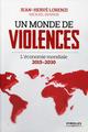 Un monde de violences ; l'�conomie mondiale ; 2015-2030