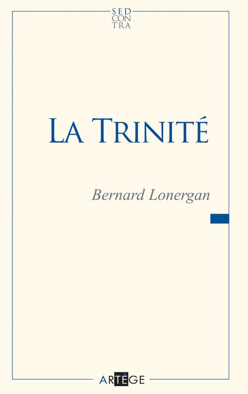 Bernard Lonergan La Trinité
