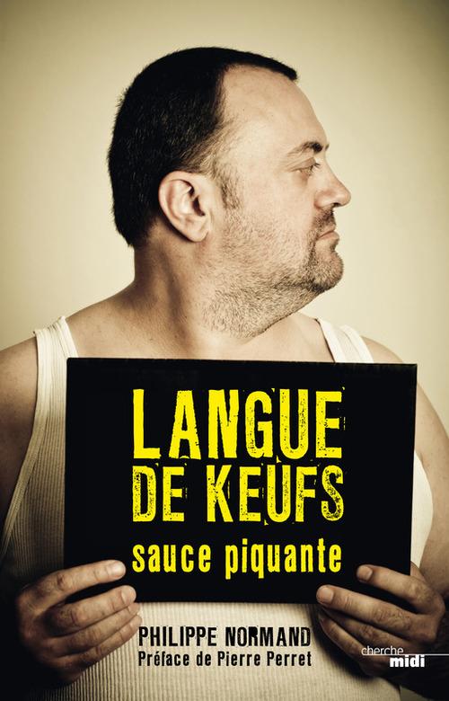 Philippe NORMAND Langue de keufs sauce piquante