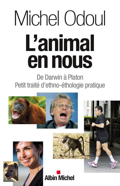 Michel Odoul L'Animal en nous