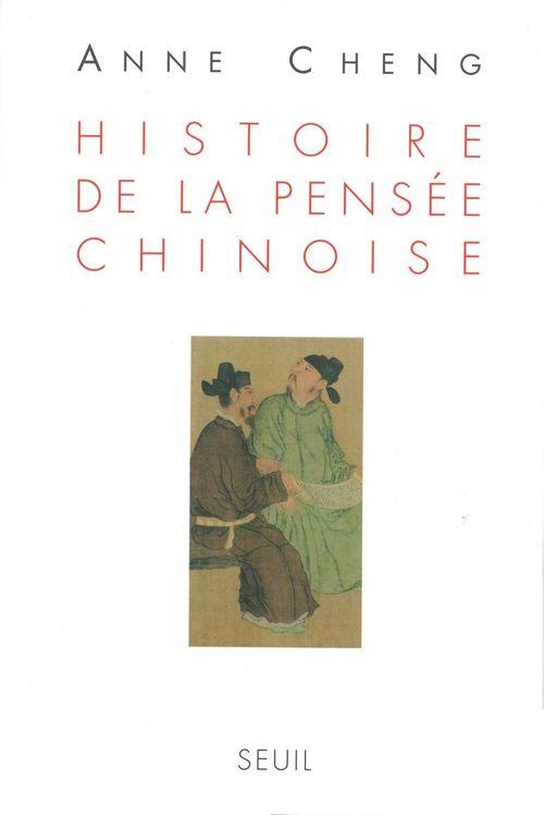 Anne Cheng Histoire de la pensée chinoise