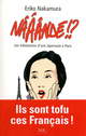 n���nd� !? les tribulations d'une Japonaise � Paris